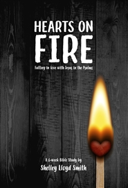 Hearts on Fire: Falling in Love with Jesus in the Psalms cover image