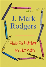Child Is Father to the Man cover image