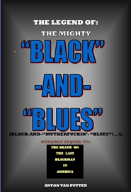 "THE LEGEND OF THE MIGHTY ""BLACK""-AND-""BLUES""!...! cover image"