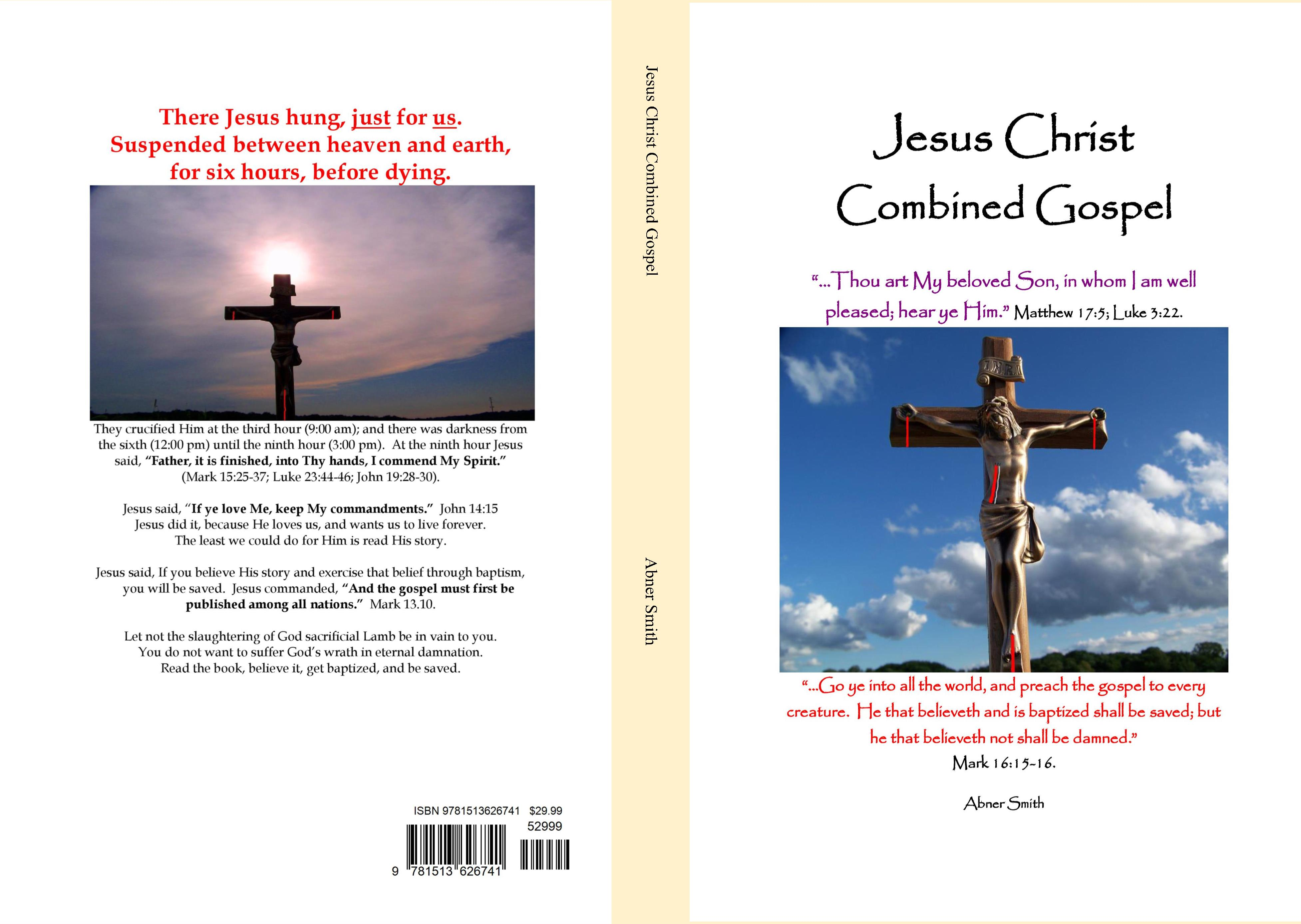 Jesus christ combined gospel by abner smith 2999 9781513626741 jesus christ combined gospel cover image buycottarizona Choice Image