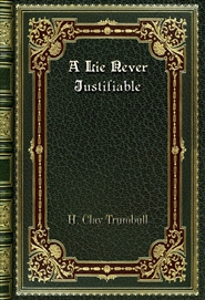 A Lie Never Justifiable cover image