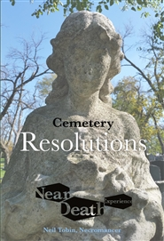 Near Death Experience: Cemetery Resolutions cover image