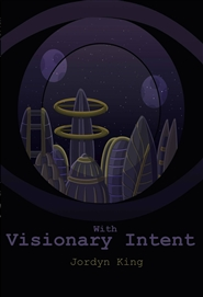 With Visionary Intent cover image
