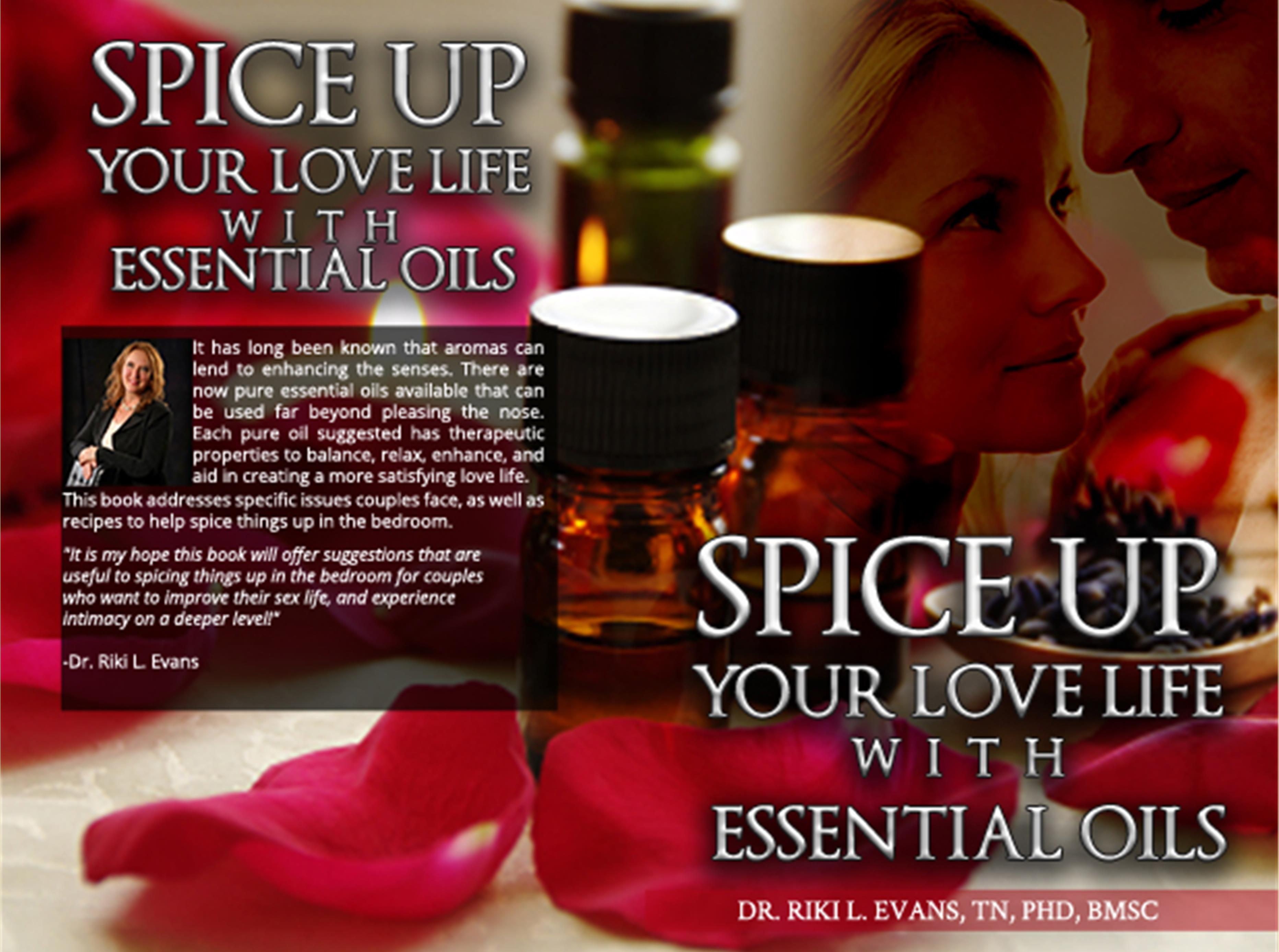 Spice Up Your Love Life With Essential Oils, Full Color Version cover image