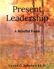 Present Leadership: A Mindful Focus cover image