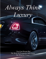 Always Think Luxury cover image
