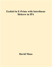 Ezekiel in E-Prime with Interlinear Hebrew in IPA cover image