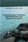 Fostering Healthy Transitions: 