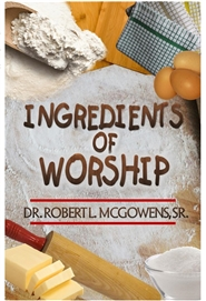 Ingredients of Worship cover image