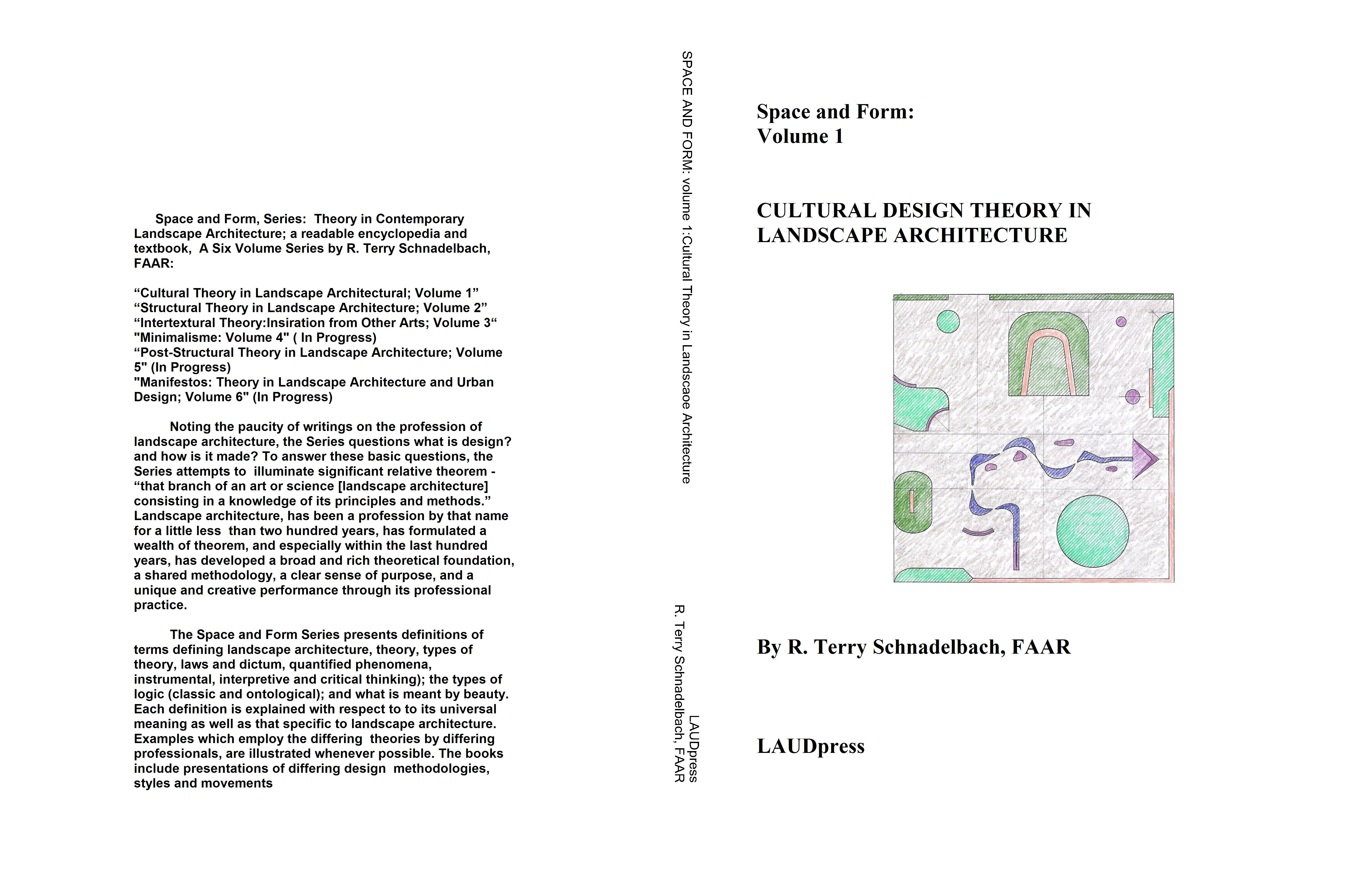 Good ... Space And Form: Volume 1 CULTURAL DESIGN THEORY IN LANDSCAPE  ARCHITECTURE Cover Image