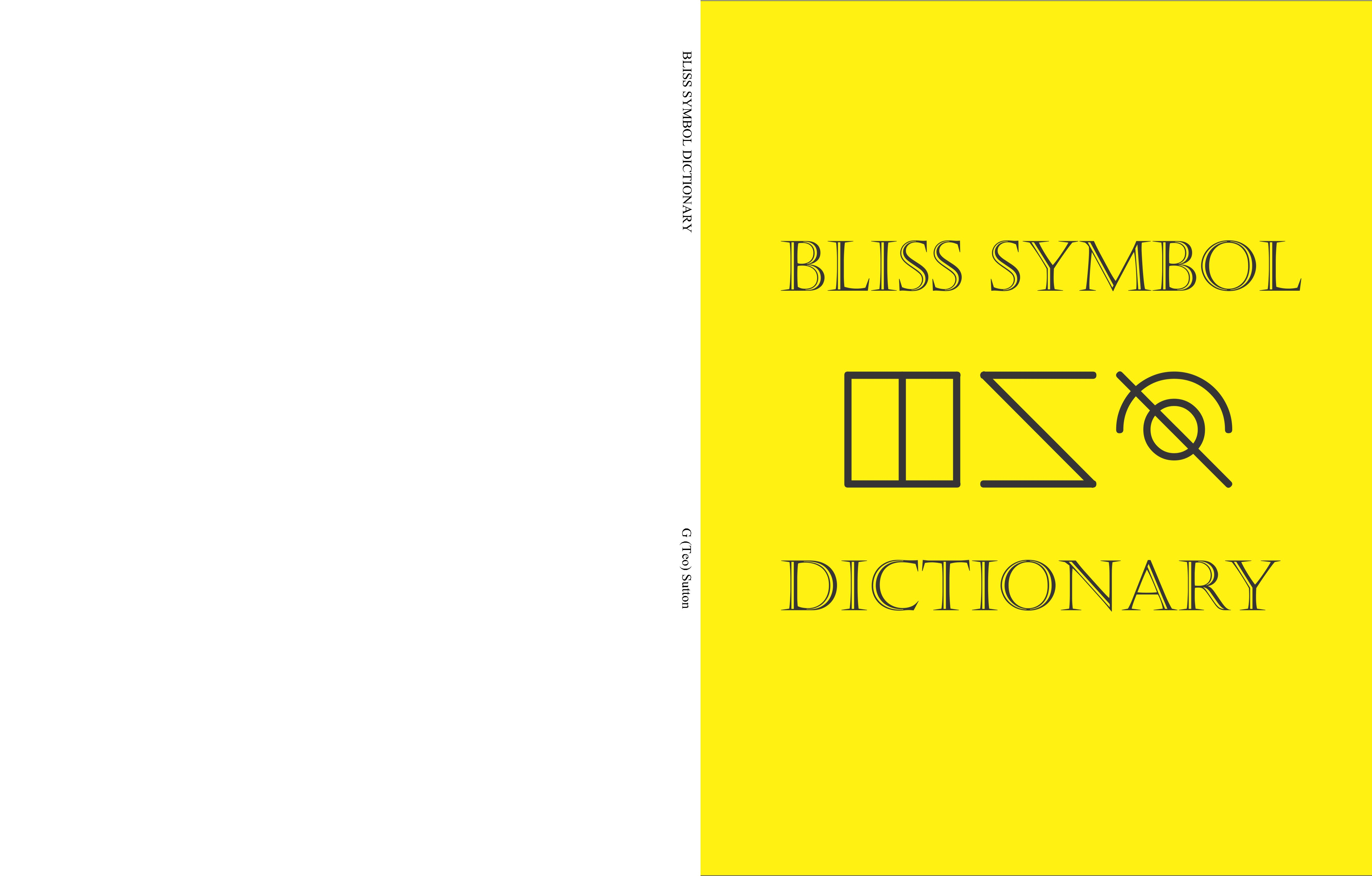 Bliss Symbol Dictionary By G Teo Sutton 1767 Thebookpatch