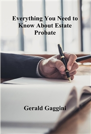 Everything You Need to Know About Estate Probate  cover image