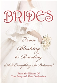 Brides: From Blushing To Bawling cover image