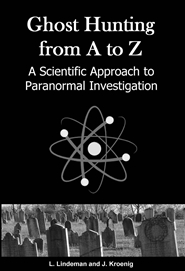 Ghost Hunting from A to Z - A Scientific Approach to Paranormal Investigation cover image