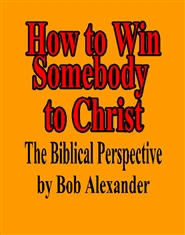 How to Win Somebody to Christ cover image