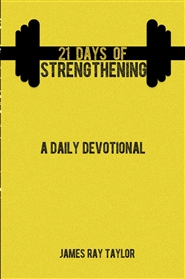 21 Days of Strengthening: A Daily Devotional cover image