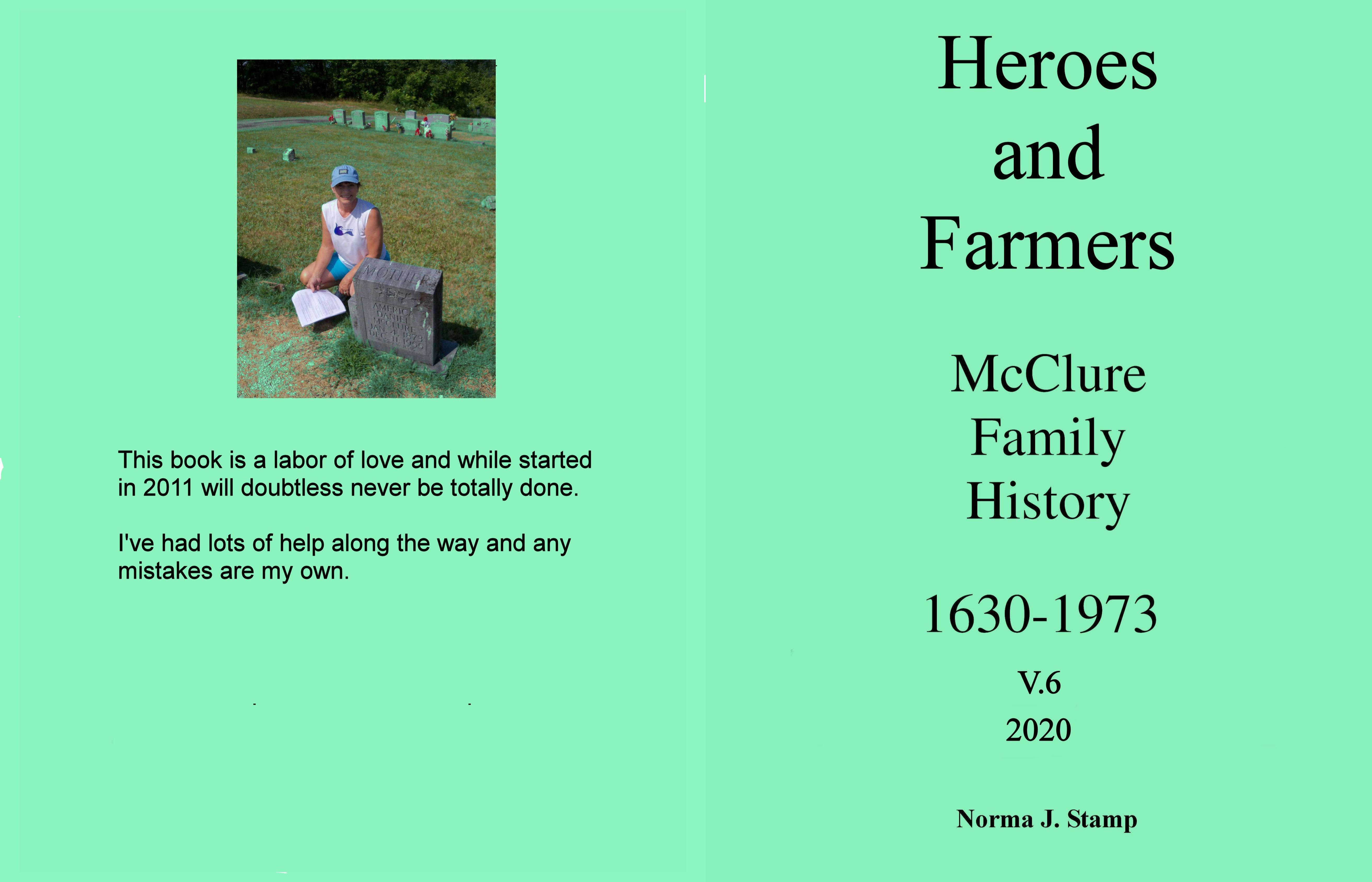 Heroes and Farmers McClure Family History 1630-1973 cover image