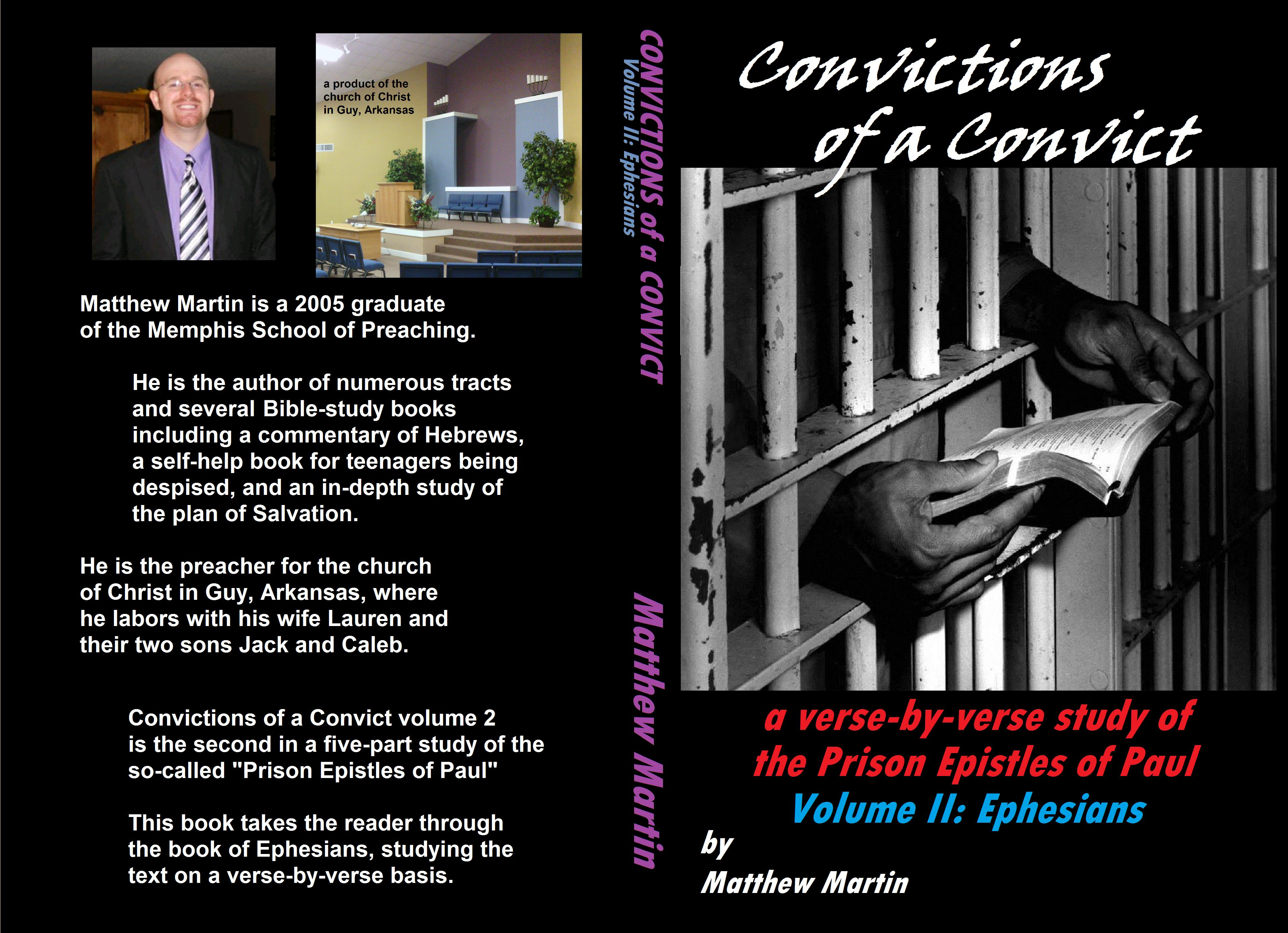 CONVICTIONS OF A CONVICT: VOLUME 2 -- EPHESIANS by Matthew Martin