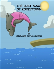 The Lost Name of Kookytown - For D'Mari cover image