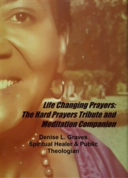 Life Changing Prayers: A tribute prayer and meditation companion cover image