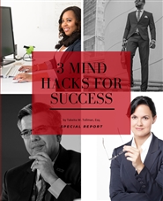3 Mind Hacks for Success: Special Report (and Journal) cover image