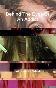 Behind The Eyes Of An Addict cover image