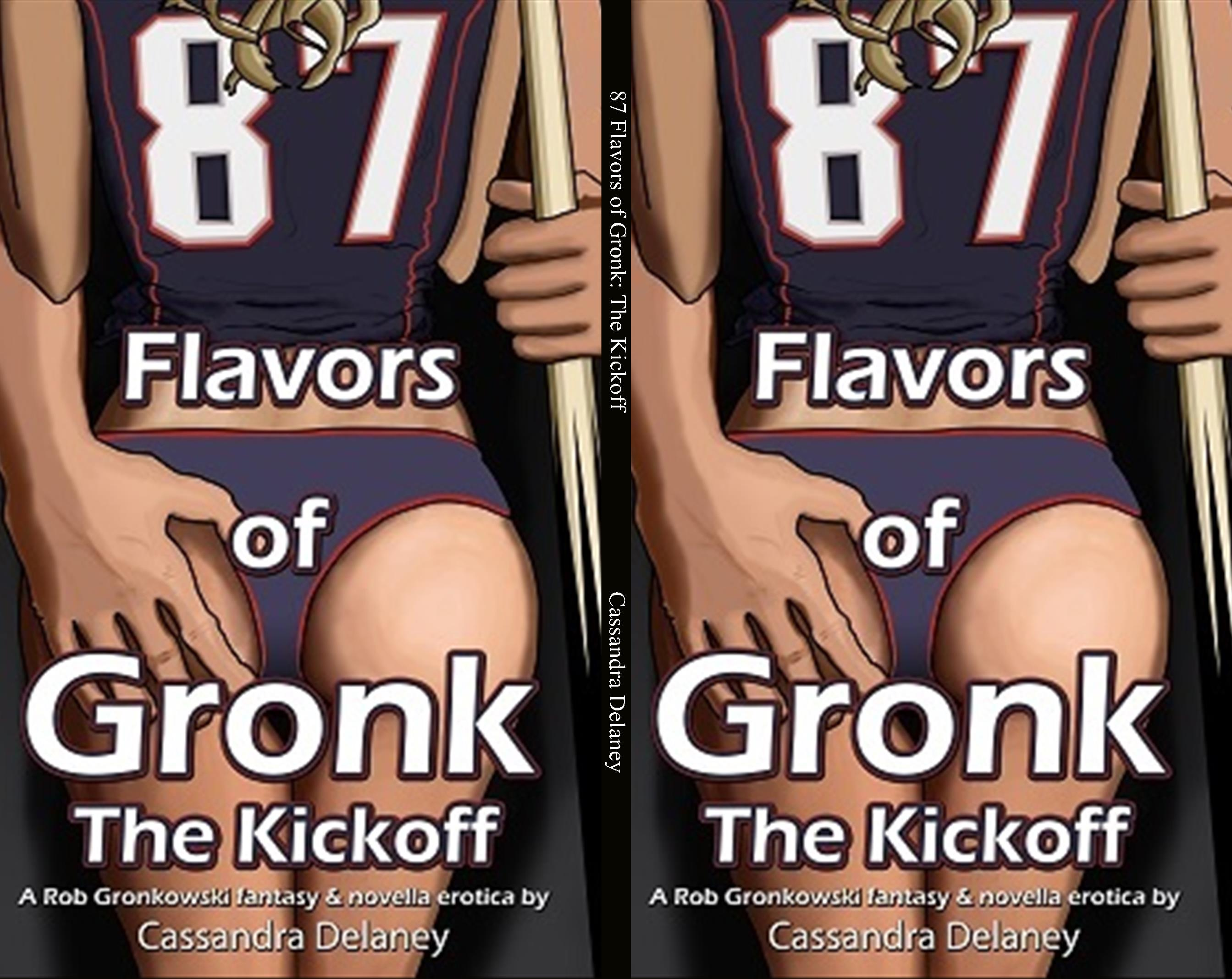 87 Flavors of Gronk: The Kickoff cover image