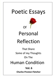 poetic essays of personal reflection volume by charles preston poetic essays of personal reflection volume 6 cover image