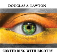 Contending With Bigotry cover image