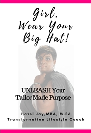 Girl, Wear Your Big Hat! cover image