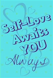 Self-Love Awaits YOU Always cover image