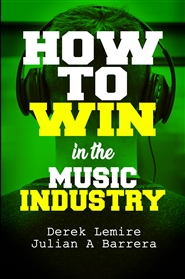How To Win In The Music Industry cover image