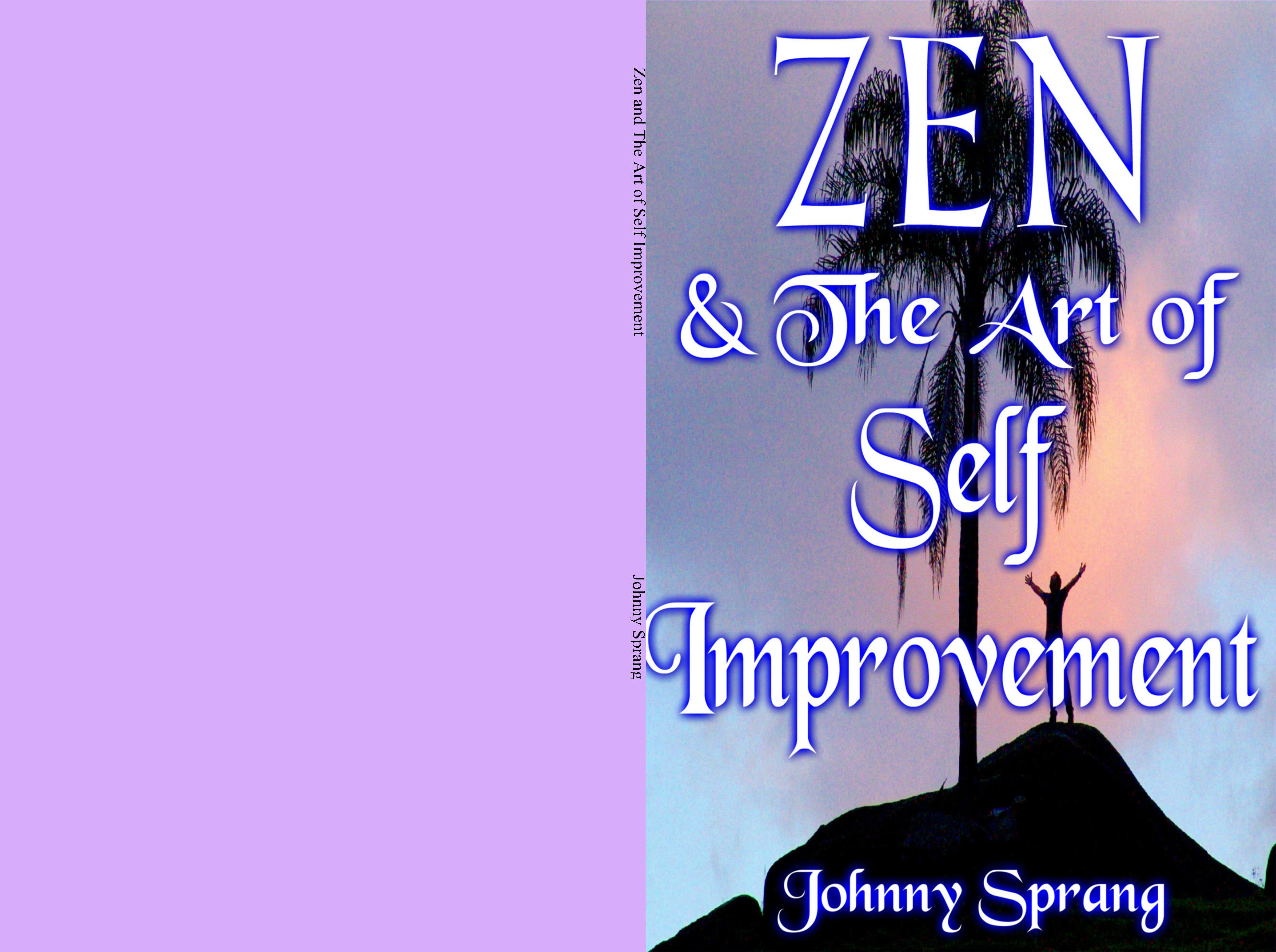 Zen and The Art of Self Improvement cover image