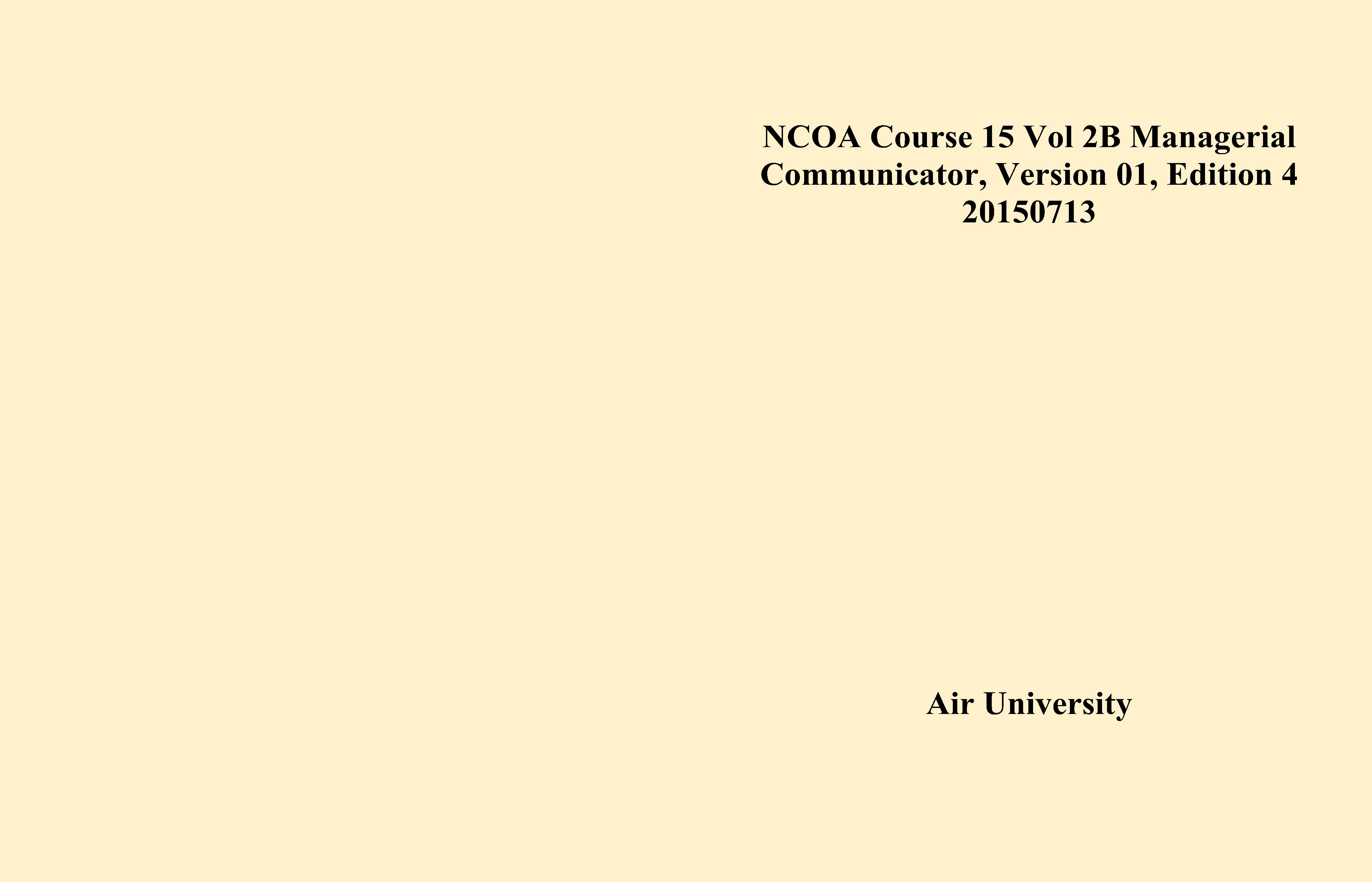 NCOA Course 15 Vol 2B Managerial Communicator, Version 01, Edition 4 20150713 cover image