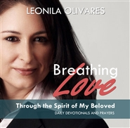 Breathing Love Through The Spirit of My Beloved cover image