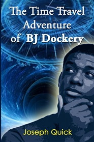 The Time Travel Adventure of BJ Dockery cover image