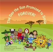 The Day the Sun promised to smile FOREVER cover image