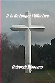 It  is No Longer I Who Live cover image