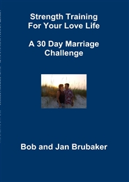Strength Training For Your Love Life A 30 Day Marriage Challenge cover image