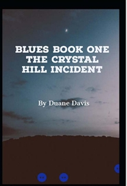 Blues Book One - The Crystal Hill Incident cover image