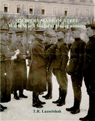 SOLDIERS MADE OF STEEL World War I Medal of Honor winners cover image