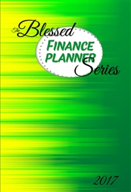 """The Blessed Series"" - Finance Planner 2017 cover image"