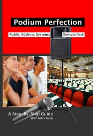 Podium Perfection, Public Address Systems Demystified cover image