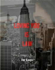 Loving You Is Law (For Keeps) cover image