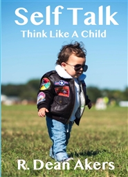Self Talk, Think Like A Child cover image