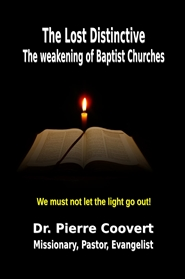 The Lost Distinctive: The Weakening of Baptist Churches cover image