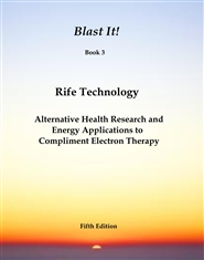 Blast It! Rife Technology - Book 3 cover image