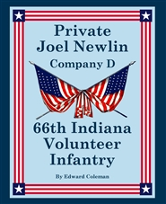 Private Joel Newlin, Company D, 66th Indiana Volunteer Infantry cover image