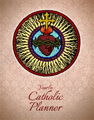 Catholic Yearly Planner (Sacred Heart Cover) cover image
