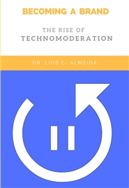 Becoming A Brand: The Rise Of Technomoderation cover image